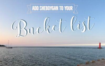 Sheboygan Bucketlist