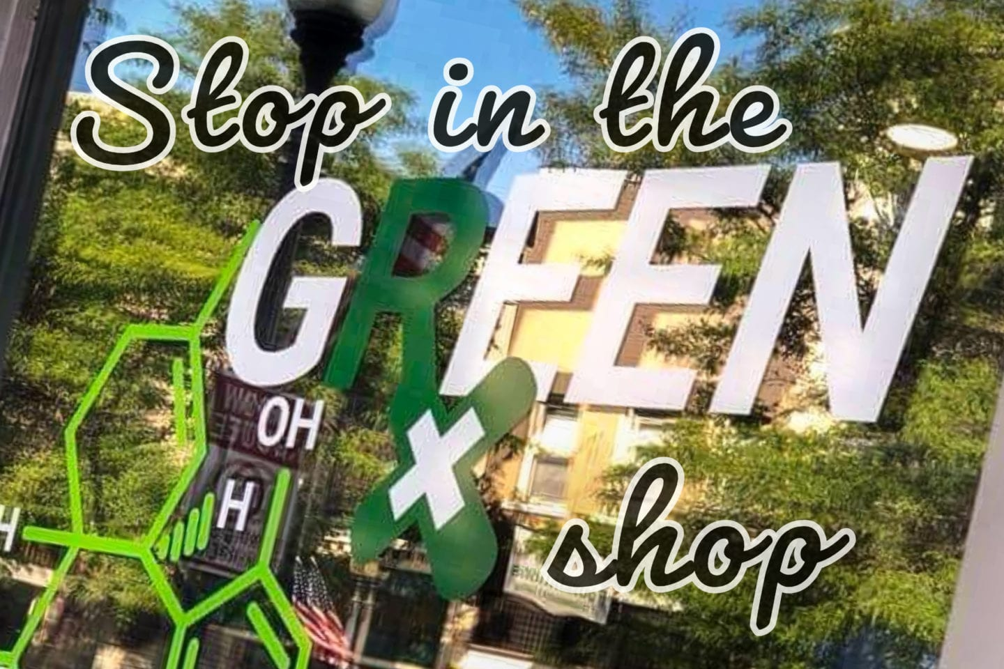 Stop in the Green RX Shop