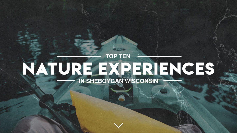 Top 10 Nature Experiences In Sheboygan