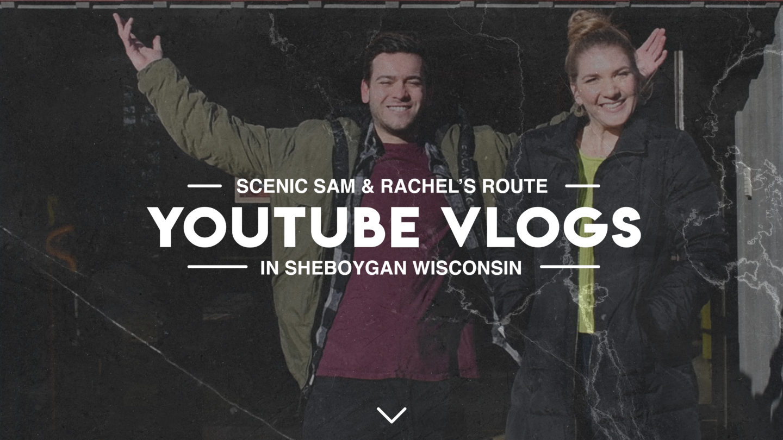 YouTube Vlogs In Sheboygan