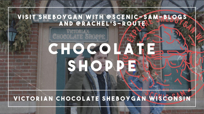Victorian Chocolate Shoppe